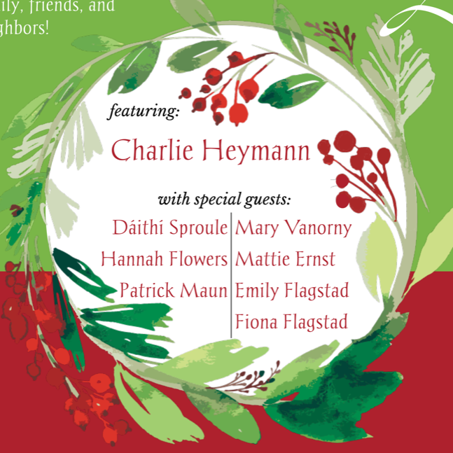"""featuring Charlie Heymann with special guests..."""
