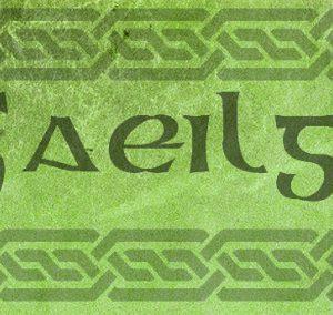 """""""Gaeilge"""""""
