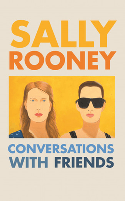 """Conversations with Friends"" book cover. Sally Rooney books."