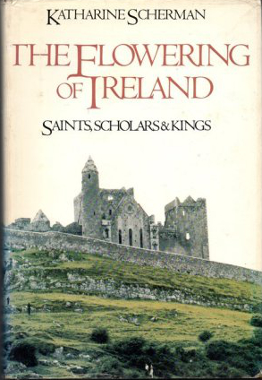 The Flowering Of Ireland book cover