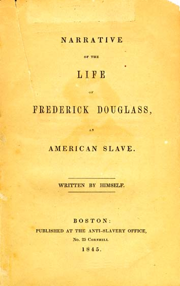 The title page of the 1845 edition of Narrative of the Life of Frederick Douglass, An American Slave. Paper is yellowed, old.