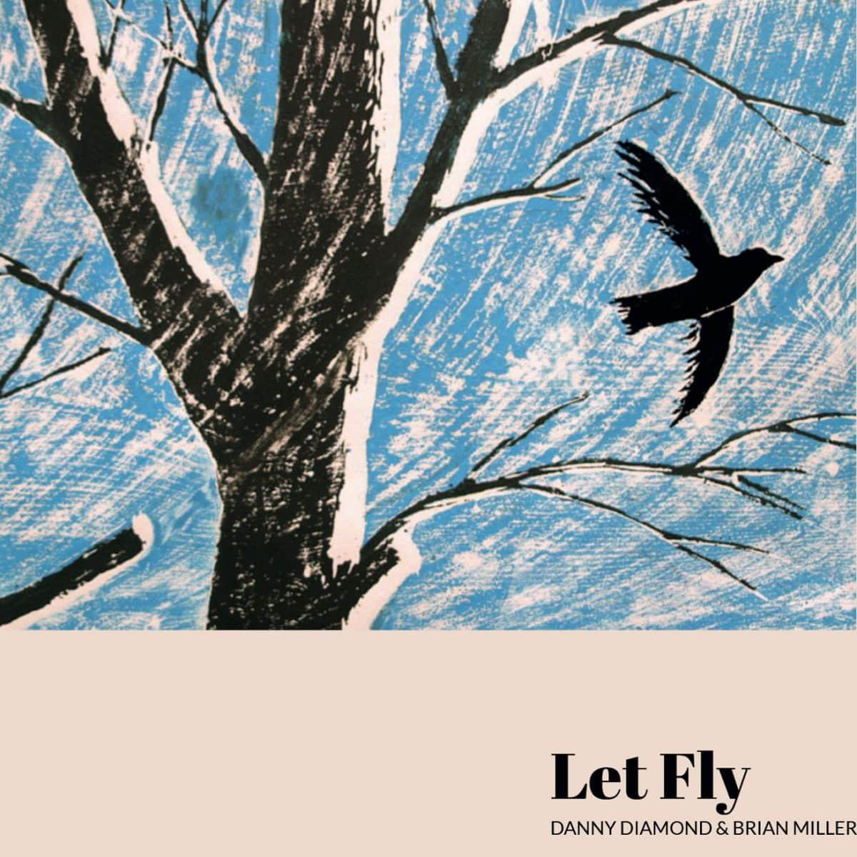 Danny Diamond Brian Miller-Let Fly CD Cover Art