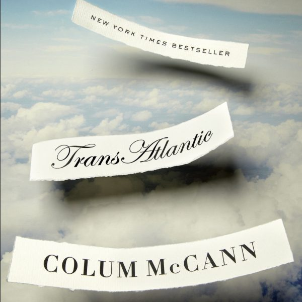 "Book cover for ""Transatlantic"" by Colum McCann"