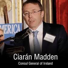 Ciaran Madden, Consul General of Ireland