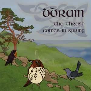 Dorain: the Thrush Comes in Spring CD cover art